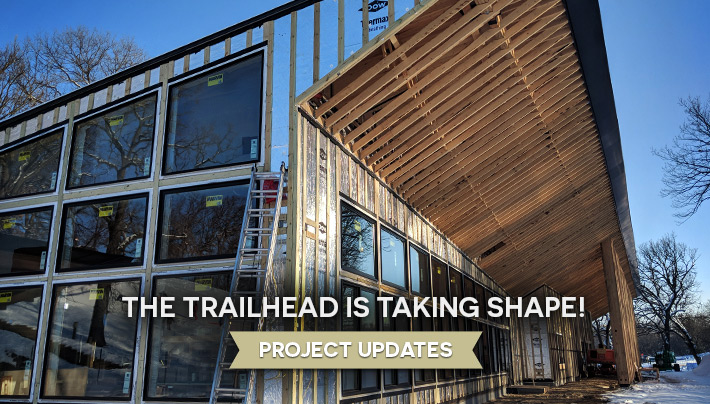 The Trailhead is Taking Shape! Project Updates